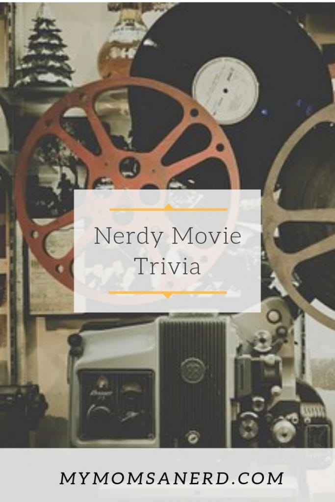 Nerdy Movie Trivia