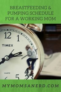 Breastfeeding and Pumping Schedule for a Working Mom: Tips to Make Going Back To Work A Piece of Cake!