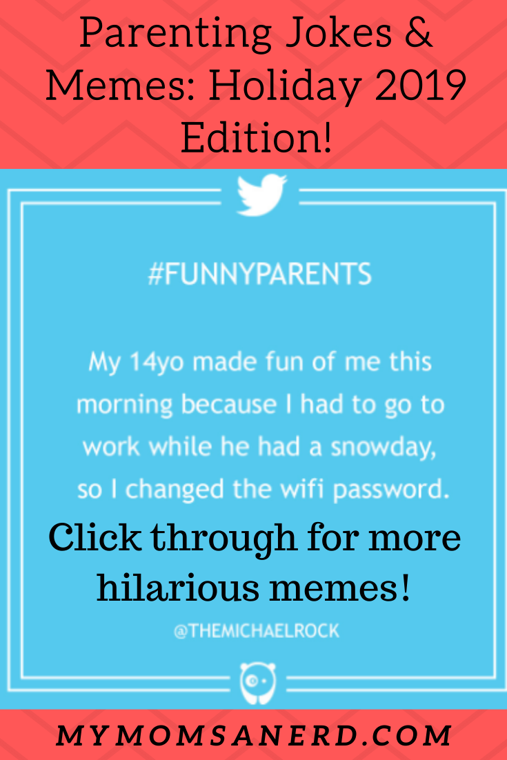 Parenting Jokes and Memes: 2019 Holiday Edition!