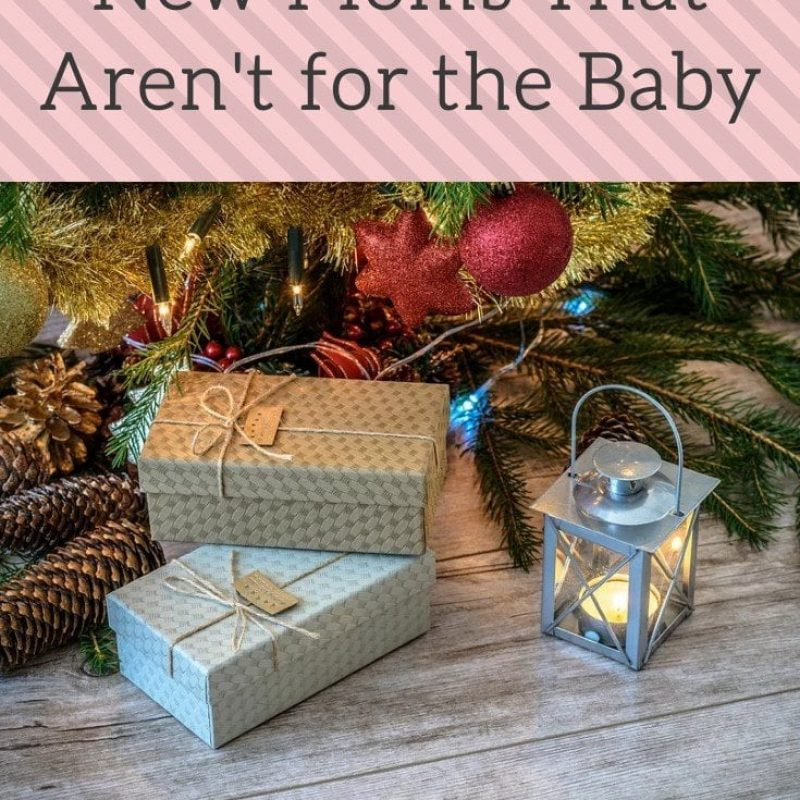 Christmas Gifts for New Moms That Aren't for the Baby: 2021 Edition