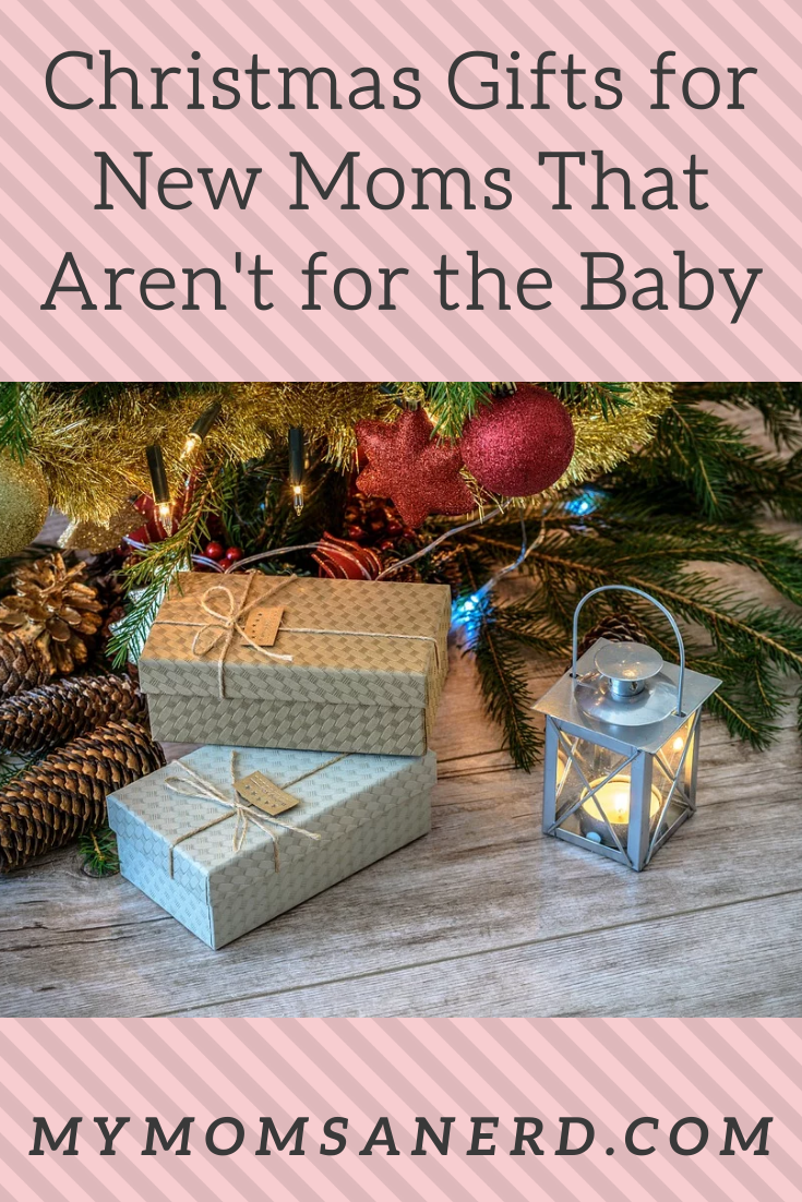 Christmas Gifts for New Moms That Aren't for the Baby: 2019 Edition