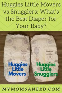 huggies little movers vs snugglers: what's the best diaper for your baby?