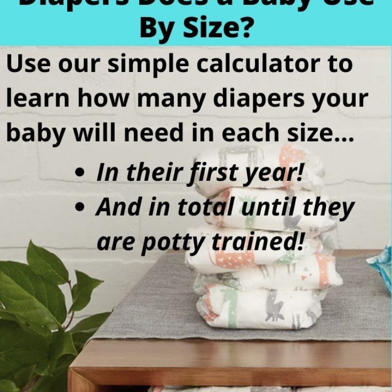 Diaper Stockpile Calculator: How Many Diapers Does a Baby Use By Size?