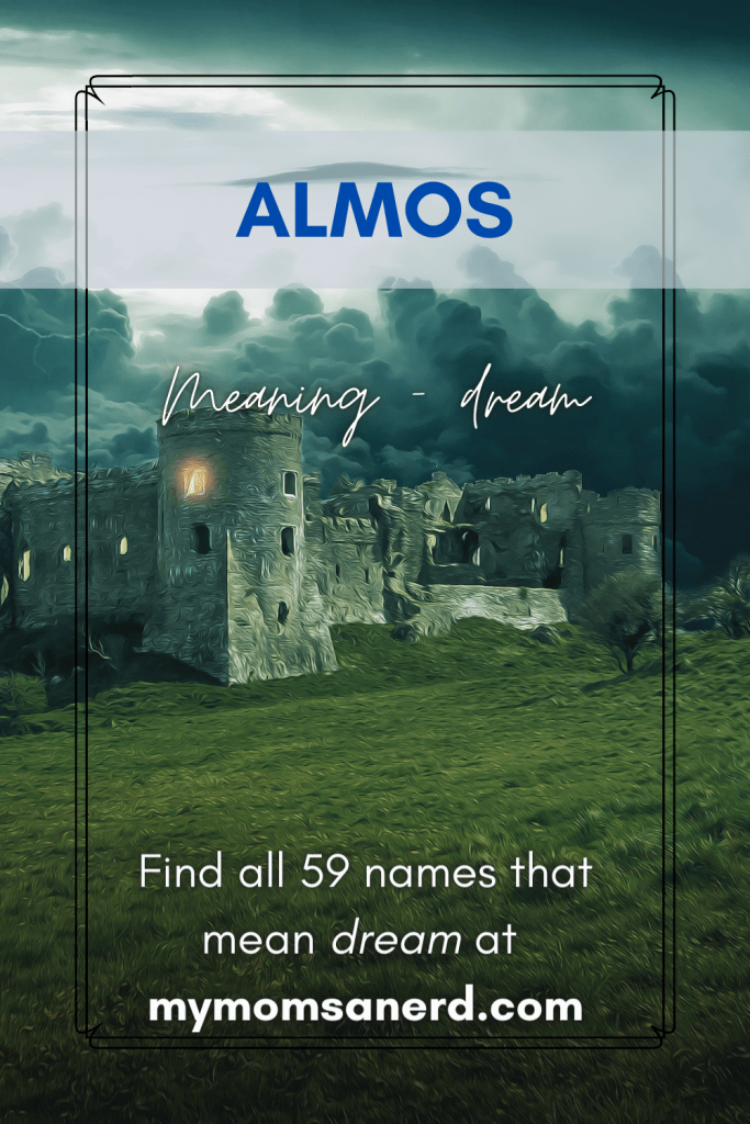 almost - boy name meaning dream