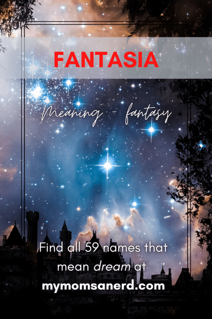 fantasia names that mean dream