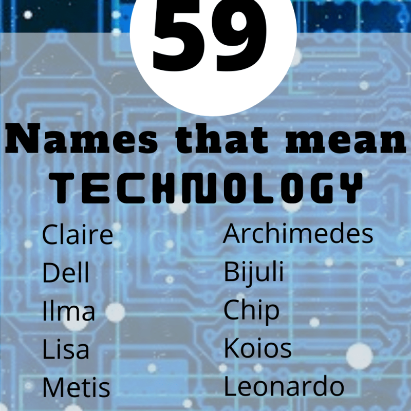 59 Names that Mean Technology | Unique Tech-Inspired Baby Names