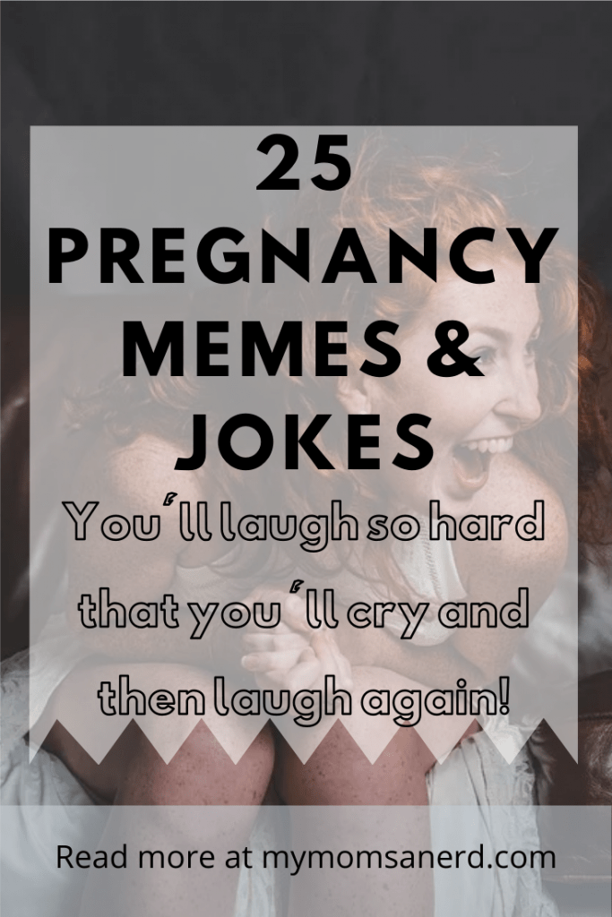 25 Pregnancy Memes and Jokes