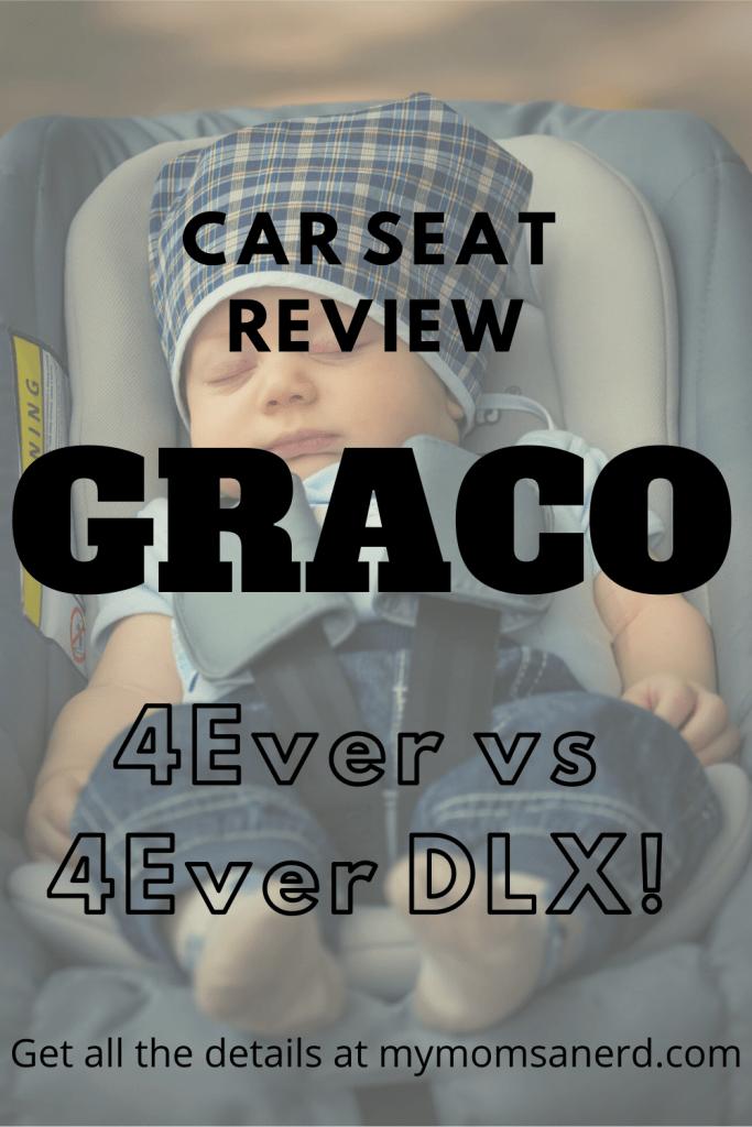 Graco 4Ever vs Graco 4Ever DLX Car Seat Review