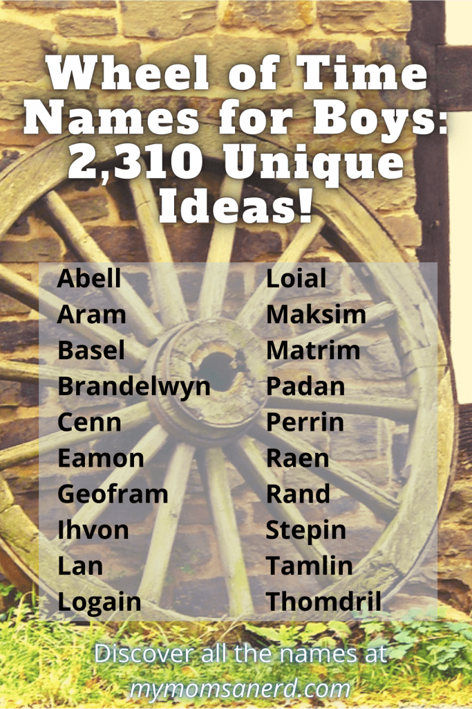Wheel of Time Names | 2,310 Unique Names for Your Baby