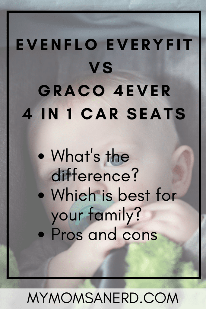Read more about the article Evenflo Everyfit vs Graco 4ever – All-in-One Car Seat Reviews